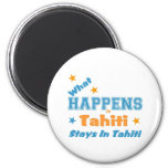 What happens in tahiti 2 inch round magnet