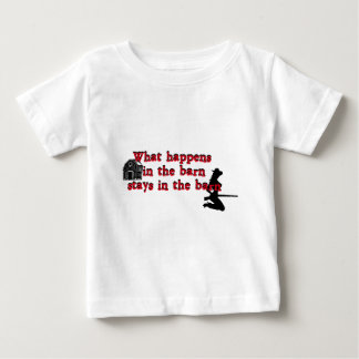 What Happens in the Barn B.png Baby T-Shirt