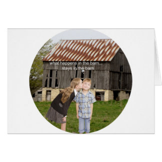 what happens in the barn stays in the barn greeting card