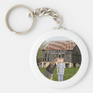 what happens in the barn stays in the barn basic round button keychain
