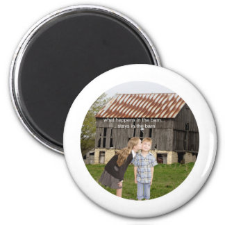 what happens in the barn stays in the barn 2 inch round magnet