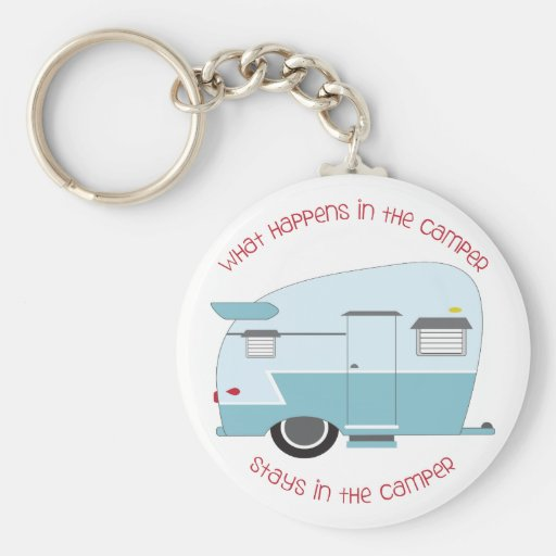 What Happens In The Camper Key Chains