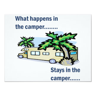 What happens in the camper, stays in the camper custom invite