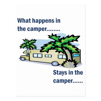 What happens in the camper, stays in the camper post cards