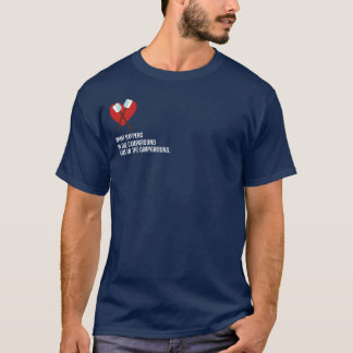 What Happens in the Campground Stays in... T-Shirt