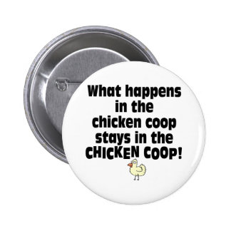 What Happens in the Chicken Coop Button