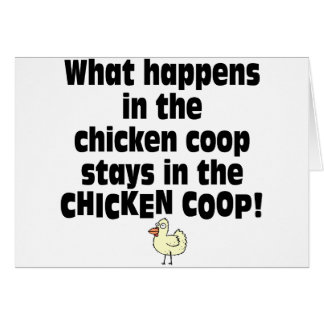 What Happens in the Chicken Coop Greeting Card