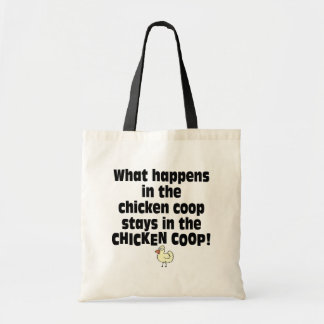 What Happens in the Chicken Coop Tote Bag