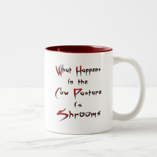 What Happens in the Cow Pasture is Shrooms Two-Tone Coffee Mug