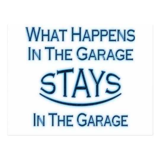 What Happens In The Garage..Blue Postcard