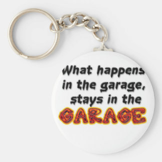 What Happens in the Garage Stays in the Garage Keychain