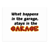 What Happens in the Garage Stays in the Garage Postcard