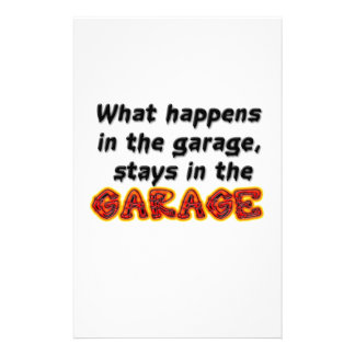 What Happens in the Garage Stays in the Garage Stationery