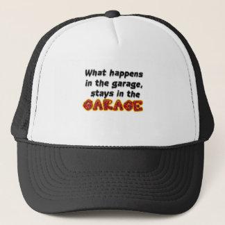 What Happens in the Garage Stays in the Garage Trucker Hat