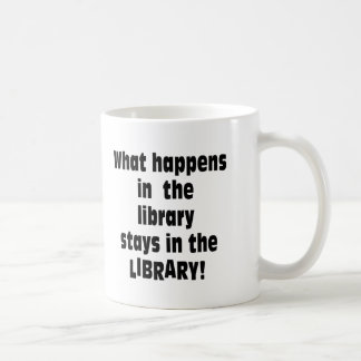 What Happens in the Library Coffee Mug