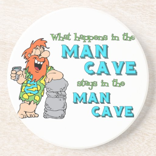 Man Cave Coasters : What happens in the man cave stays