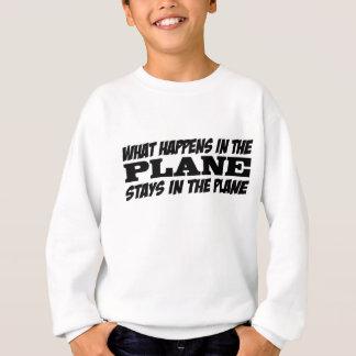 What Happens in the Plane Sweatshirt