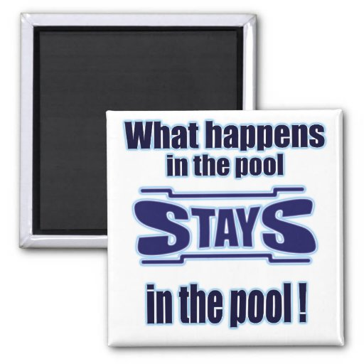 What Happens in the pool 2 Inch Square Magnet
