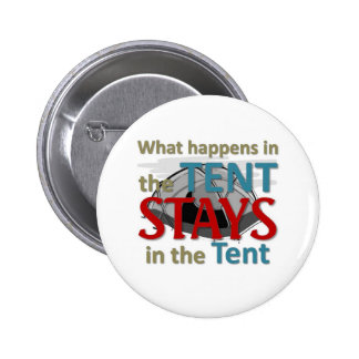 What happens in the tent button