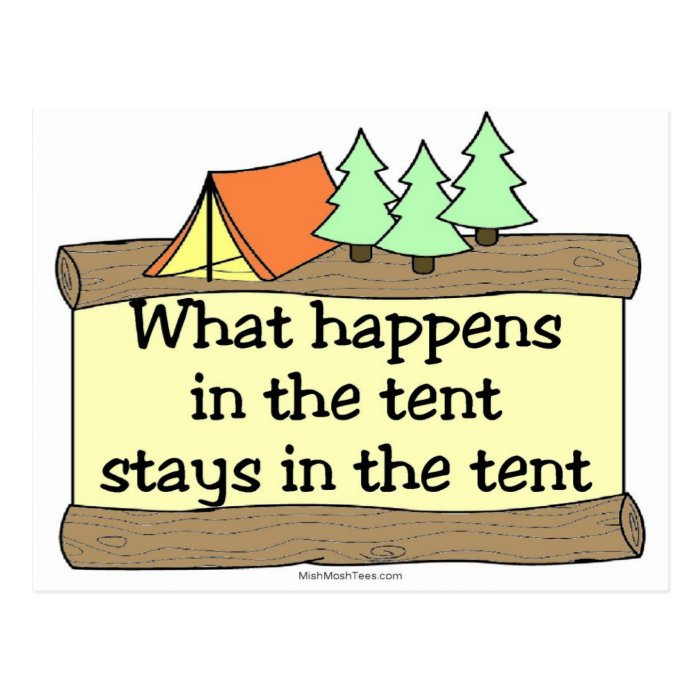 What Happens In The Tent Stays In The Tent Postcard