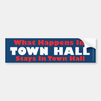 What Happens in Town Hall Bumper Sticker