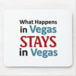 What happens in Vegas Mouse Pad