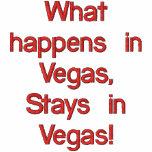 What happens in Vegas, Stays in Vegas! Embroidered Hooded Sweatshirt