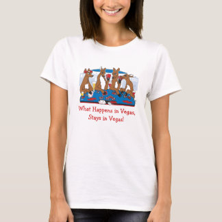 What Happens in Vegas, Stays in Vegas! T-Shirt