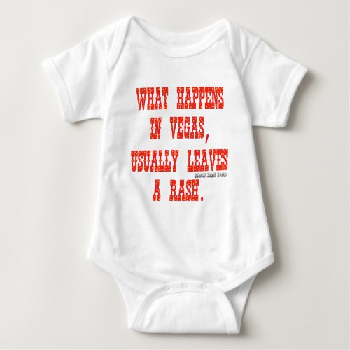 What Happens in Vegas Usually Leaves a Rash Baby Bodysuit