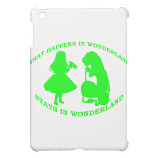 What Happens In Wonderland...Stays In Wonderland iPad Mini Covers