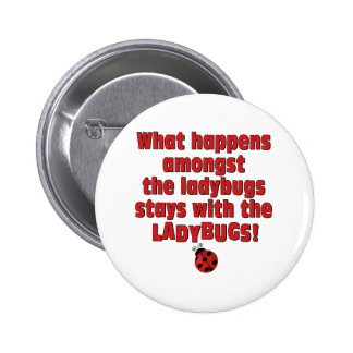 What Happens  . . . Ladybugs Button