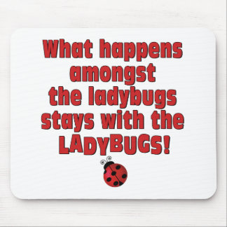 What Happens  . . . Ladybugs Mouse Pad