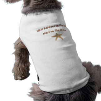 What Happens on Fire Island Dog Shirt