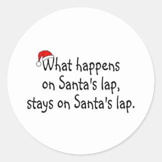 What Happens On Santas Lap Stays On Santas Lap 2 Classic Round Sticker