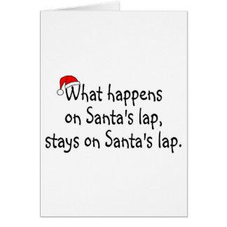 What Happens On Santas Lap Stays On Santas Lap 2 Greeting Card