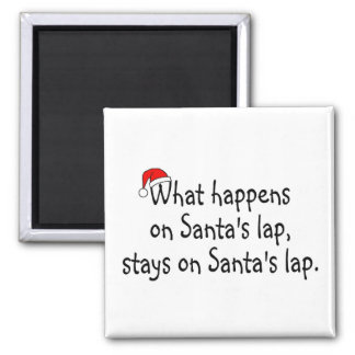 What Happens On Santas Lap Stays On Santas Lap 2 Magnet