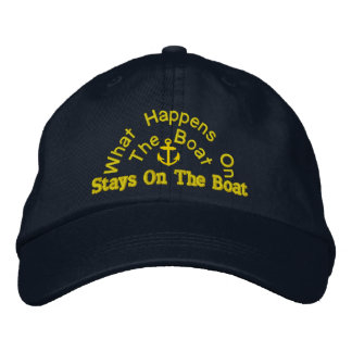 what happens on the boat stays on the boat embroidered baseball hat