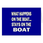 What happens on the boat stays on the boat - funny greeting card