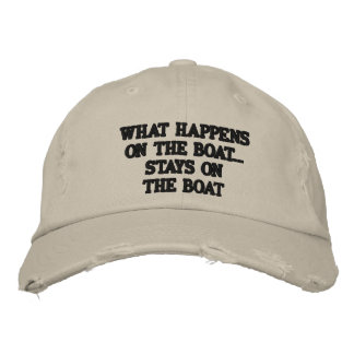 What happens on the boat stays on the boat - funny embroidered baseball hat