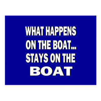 What happens on the boat stays on the boat - funny postcard