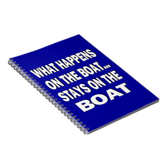 What happens on the boat stays on the boat - funny spiral notebook