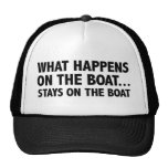 What Happens On The Boat…Stays On The Boat Trucker Hat