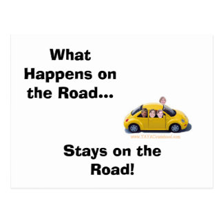 What Happens on the Road...Stays on the Road Postcard