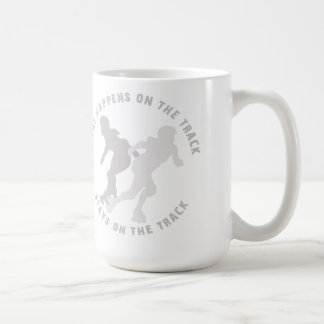 What Happens On The Track Stays On The Track Classic White Coffee Mug