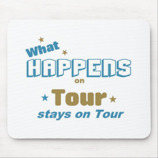 What happens on Tour Mouse Pads