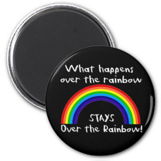 What Happens Over The Rainbow... Refrigerator Magnets