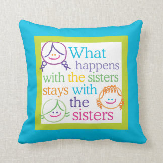 What happens with the sisters... Cute Throw Pillow