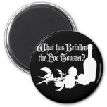 What Has Befallen The Poe Toaster 2 Inch Round Magnet