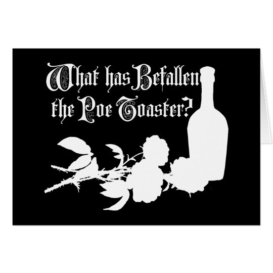 What Has Befallen The Poe Toaster Card