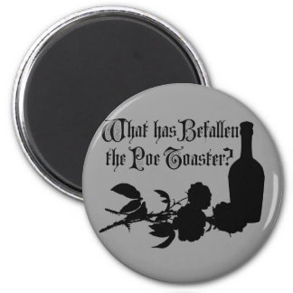 What Has Befallen The Poe Toaster Magnet